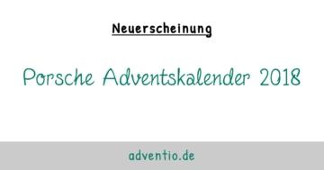 Porsche Adventskalender 2018